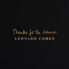 Thanks for the Dance - Leonard Cohen [CD]