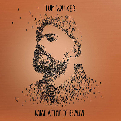 What a Time to Be Alive - Tom Walker [CD Deluxe Edition]