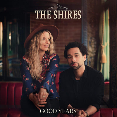 Good Years:   - The Shires [RED VINYL]