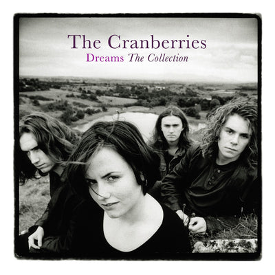 Dreams: The Collection - The Cranberries [VINYL]