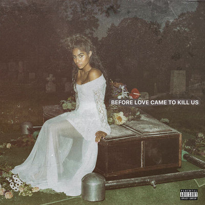Before Love Came to Kill Us:   - Jessie Reyez [CD]