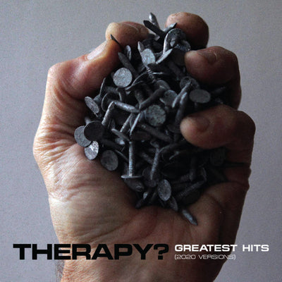 Greatest Hits (2020 Versions):   - Therapy? [VINYL]
