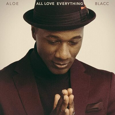 All Love Everything:   - Aloe Blacc [CD]