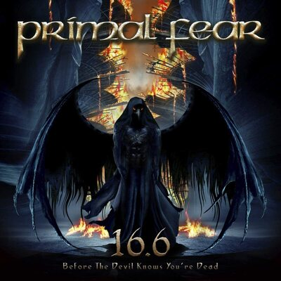 16.6 (Before the Devil Knows You're Dead):   - Primal Fear [VINYL]