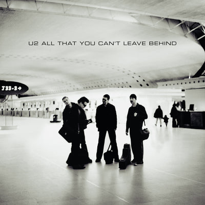 All That You Can't Leave Behind (20th Anniversary):   - U2 [CD]