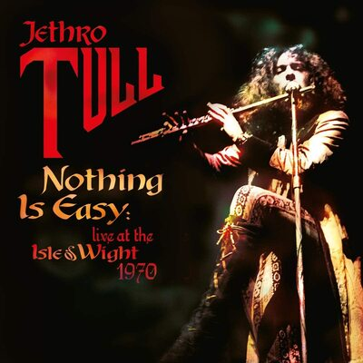 Nothing Is Easy: Live at the Isle of Wight 1970 - Jethro Tull [CD]