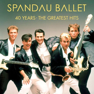 40 Years - The Greatest Hits - Spandau Ballet [VINYL]