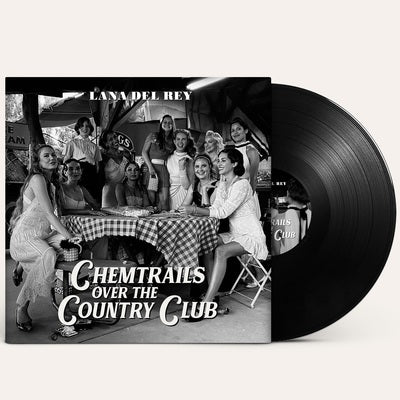Chemtrails Over the Country Club - Lana Del Rey [VINYL]