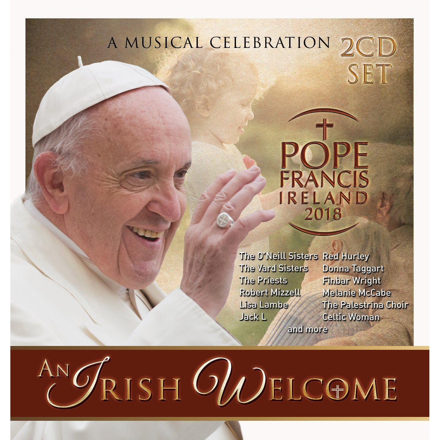 An Irish Welcome: Pope Francis, Ireland 2018 - Various Artists [CD]
