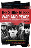War And Peace The Definitive Story - Stone Roses [BOOK]