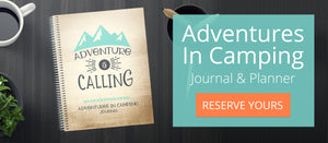 Adventures in Camping Journal & Mileage Log