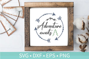 Adventure Awaits SVG DXF EPS Silhouette Cut File