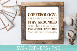 Coffeology SVG DXF EPS Silhouette Cut File