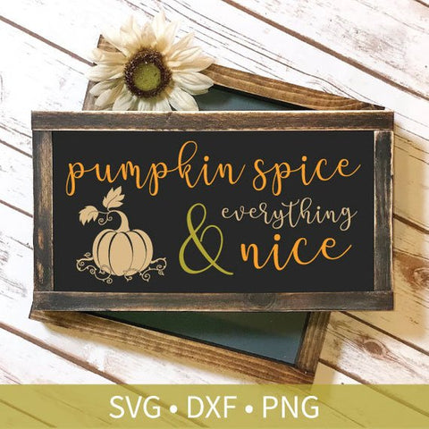Pumpkin Spice Fall SVG DXF PNG Silhouette Cut File