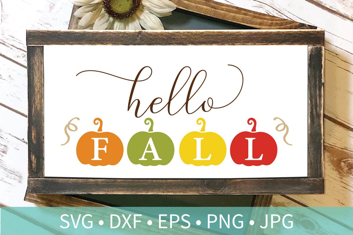 Hello Fall Pumpkin SVG DXF EPS Silhouette Cut File