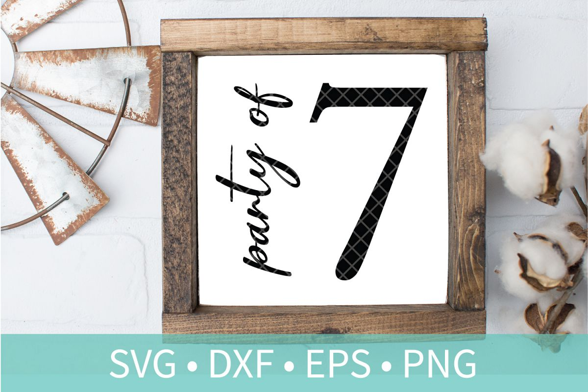 Party of Seven Sign SVG DXF EPS Silhouette Cut File