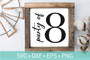 Party of Eight Sign SVG DXF EPS Silhouette Cut File