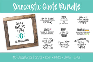 Sarcastic Funny Quote Bundle SVG DXF EPS Silhouette Cut File