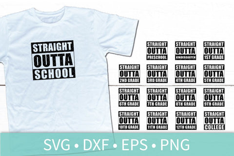 Straight Outta School Bundle SVG DXF EPS Silhouette Cut File