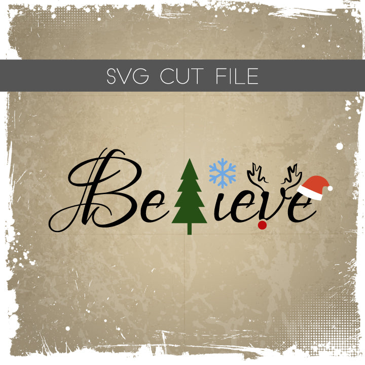 Believe Christmas Santa SVG Cut File