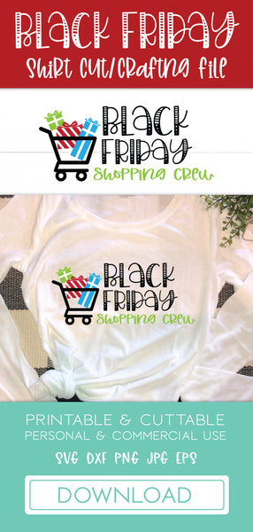 Black Friday Shopping Crew Shirt SVG DXF Cut File