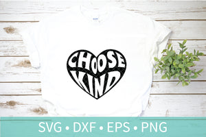 Choose Kind Heart SVG DXF PNG EPS JPG Silhouette Cutting File Stencil