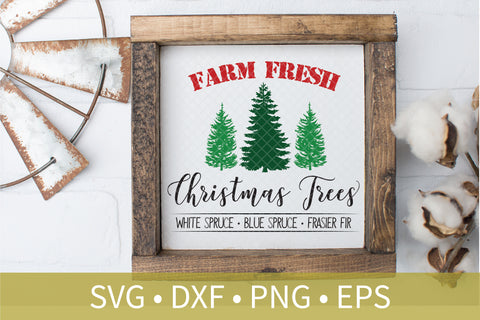 Farm Fresh Christmas Trees Blue Spruce Pine SVG