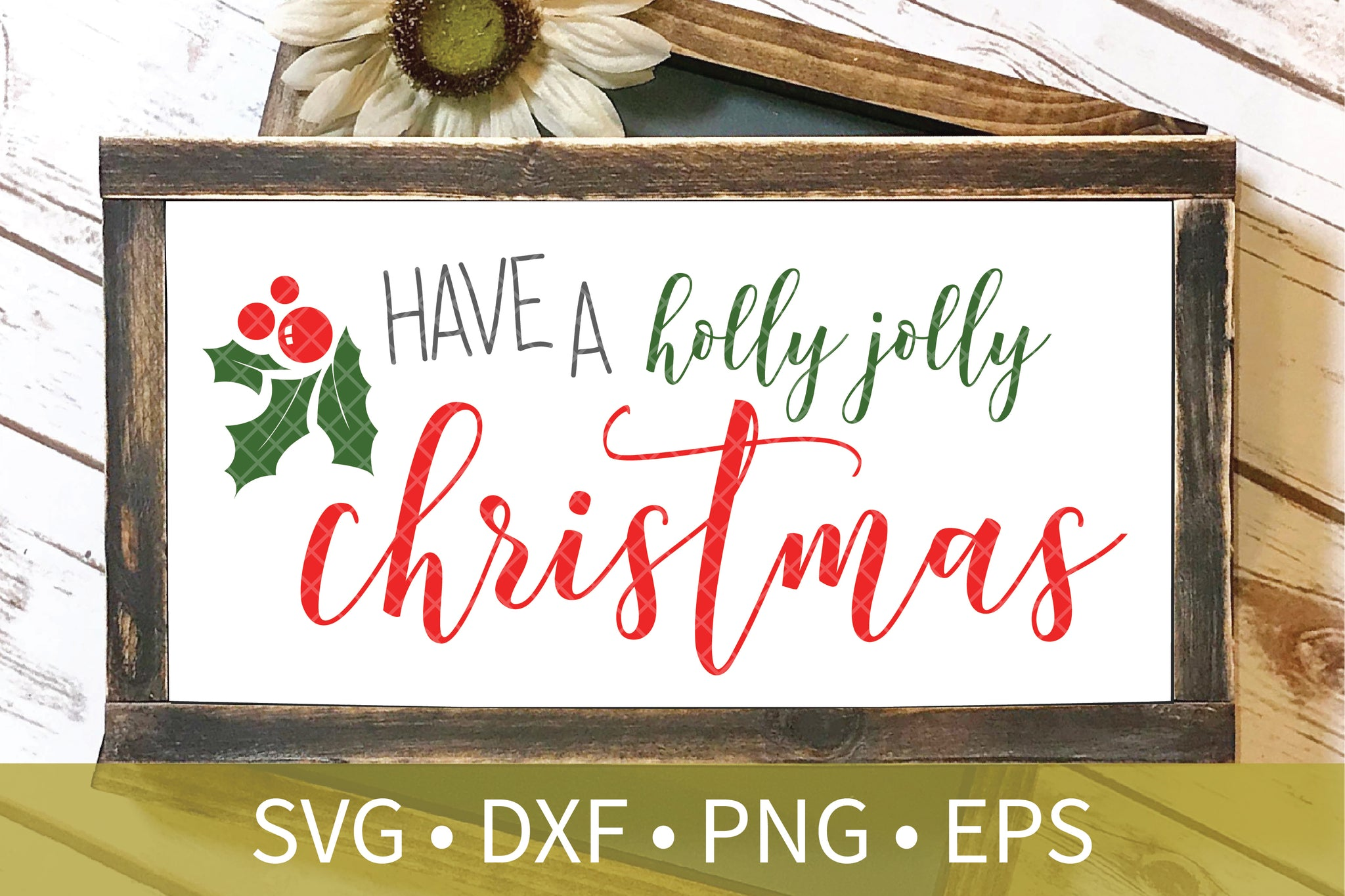 Holly Jolly Christmas svg dxf eps png file - Holly cut file - Christmas svg dxf clipart - Christmas Decor DIY Crafts - Automatic Download