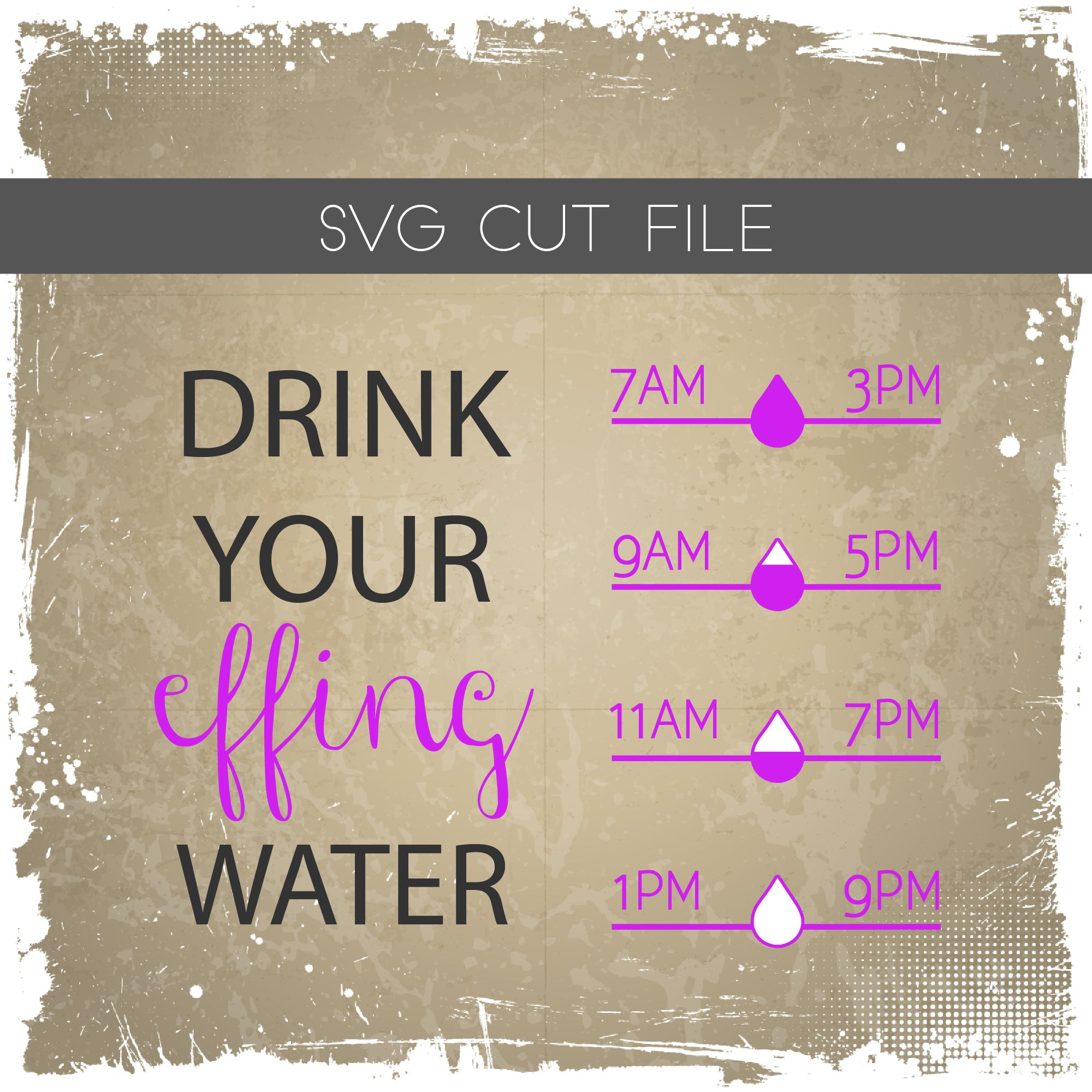 Drink Your Effing Water SVG - Drink Your Water SVG - Water Tracker SVG - Fill Lines cut file,Drink Your Water Bottle Tracker,svg,eps,png,dxf
