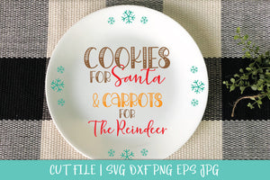 Cookies For Santa SVG DXF PNG Cut File - Christmas Plate Svg Cut File