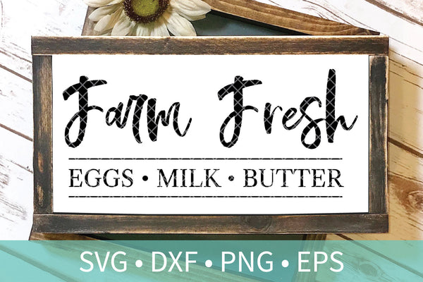 Farm Fresh Eggs Milk Butter SVG DXF File