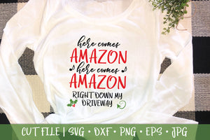 Here Comes Amazon Shirt SVG