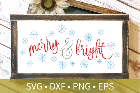 Merry and Bright Snowlakes svg dxf eps png file - Christmas svg dxf clipart - Christmas Decor DIY Craft - Christmas Sign Stencil