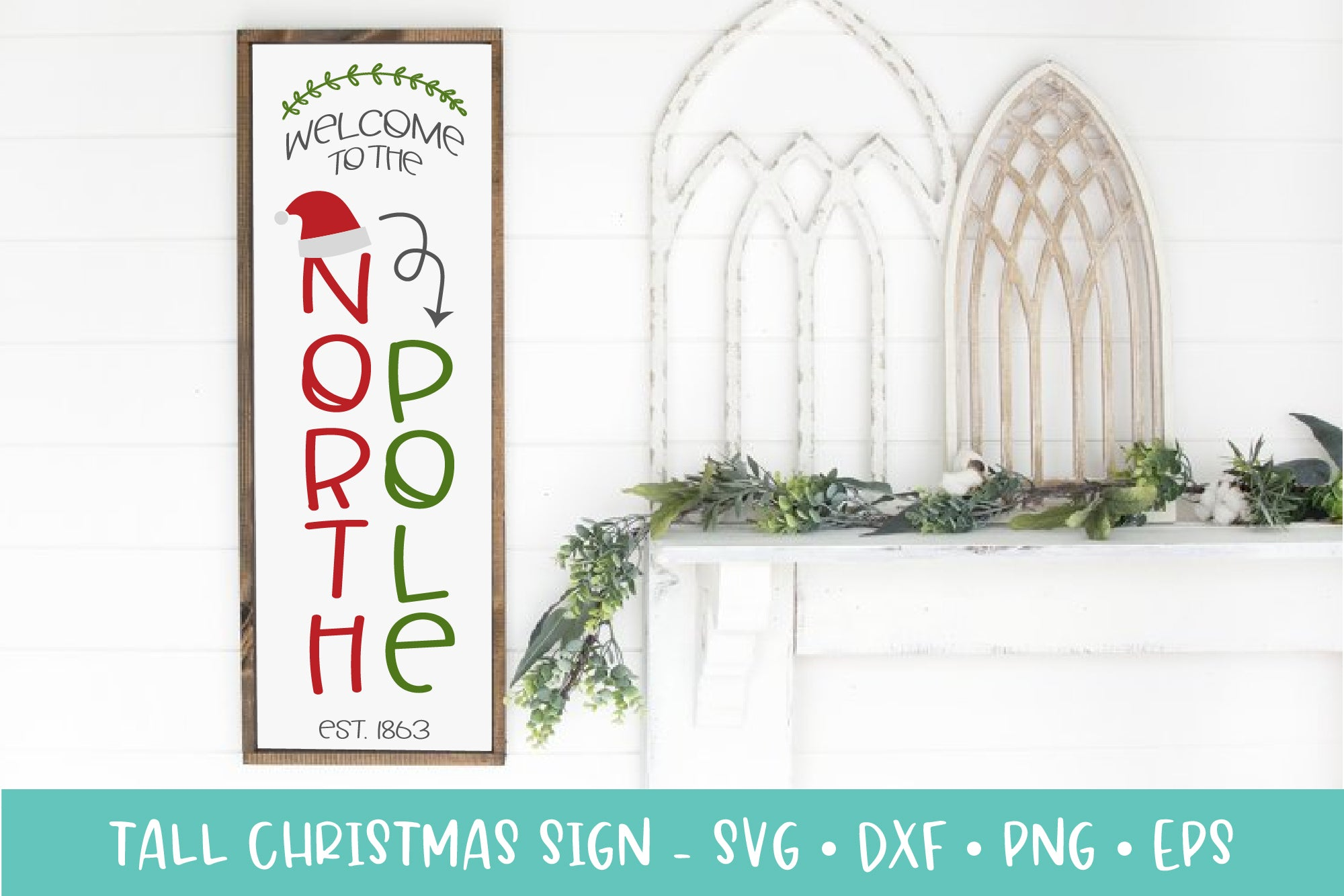 Welcome to the North Pole Tall Christmas Sign SVG Cut File