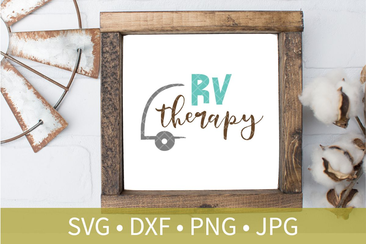 RV Therapy SVG DXF EPS Silhouette Cut File