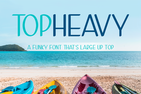 Top Heavy - 3 Funky Handwritten Fonts in 1!