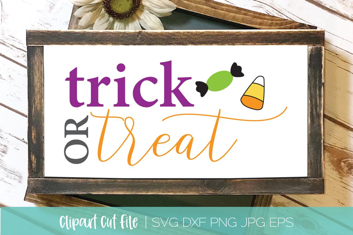 Trick or Treat SVG DXF EPS Silhouette Cut File