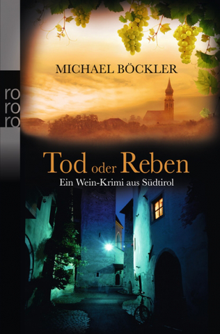 """Tod oder Reben"" - Michael Böckler, Umbreit - Kochtail"