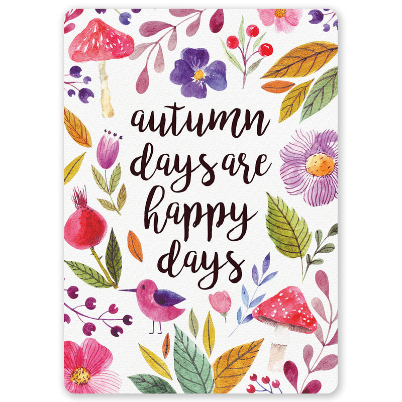 Autumn Days Are Happy Days Postcard