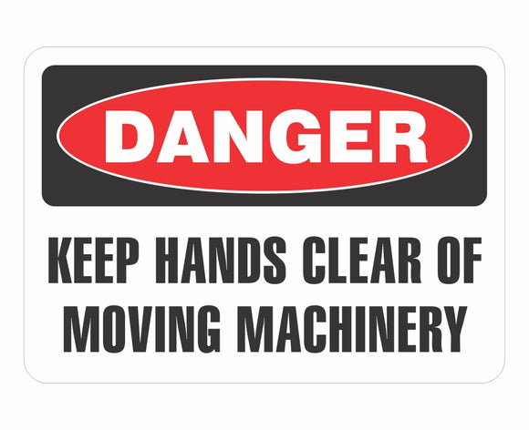 Decal / Industrial: Danger Keep Hands Clear Moving Machinery