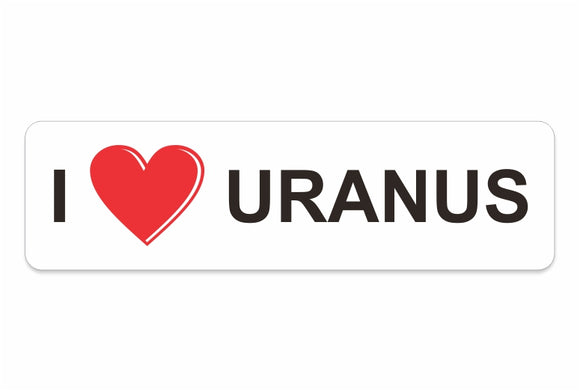 I Love Uranus Decal
