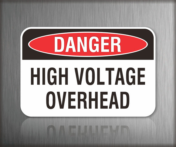 Danger High Voltage Overhead Sign