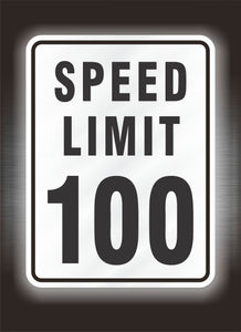100 mph Speed Limit Sign