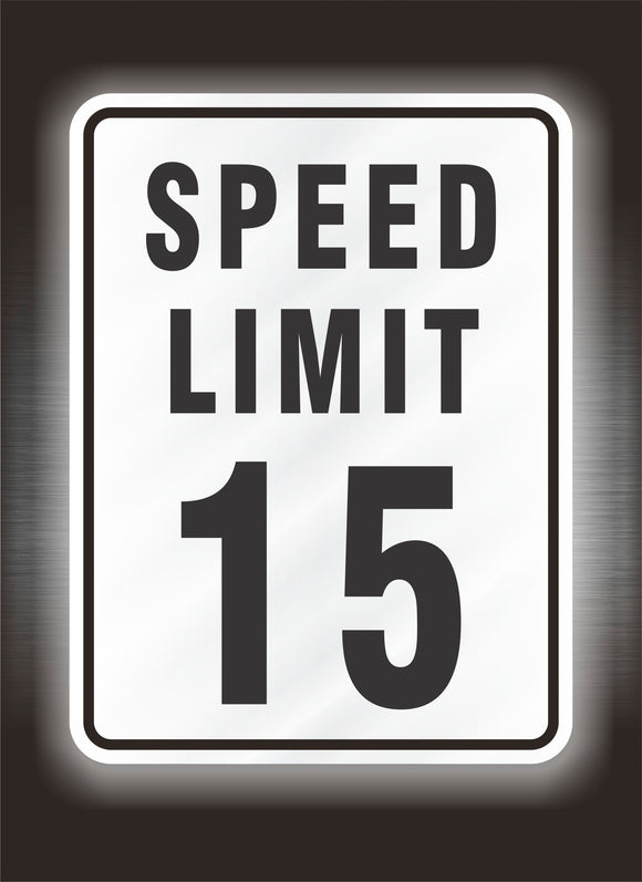 15 mph Speed Limit Sign