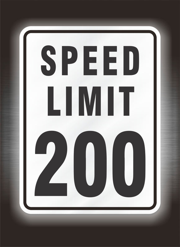 200 mph Speed Limit Sign in Reflective