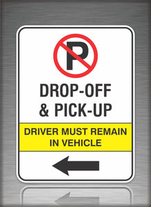 Sign / Notice: No Parking Drop Off Left Arrow