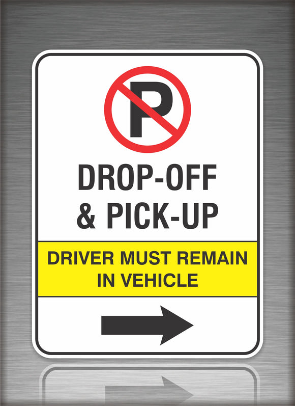 Sign / Notice: No Parking Drop Off Right Arrow