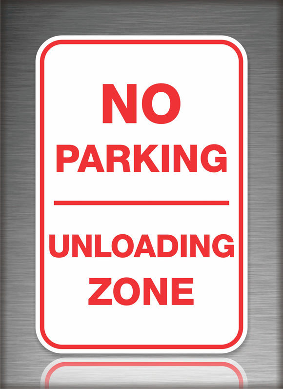 Sign / Notice: No Parking UnLoading Zone