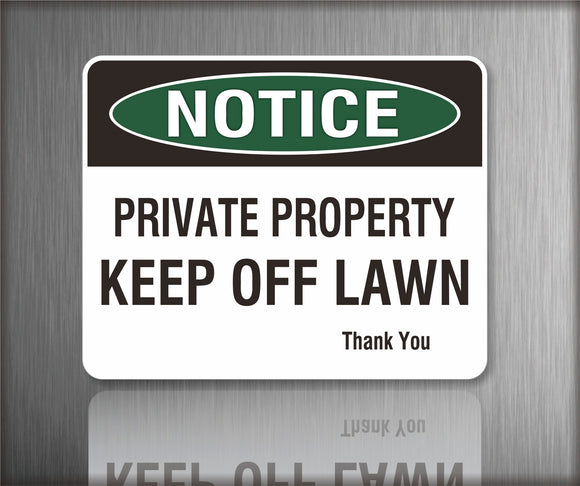 Sign / Notice: Notice Private Property Keep Off Lawn