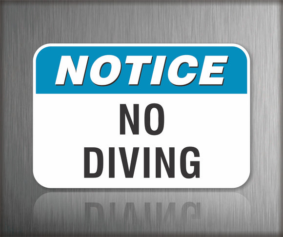 Notice No Diving Sign